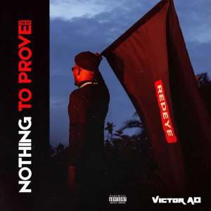 Victor AD – Nothing To Prove